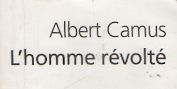 Photo of L'homme révolté d'Albert Camus.