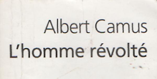 Photo of L'homme révolté d'Albert Camus.