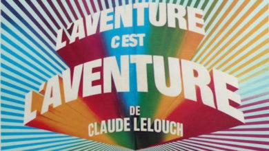 Photo of L'aventure c'est l'aventure de Claude Lelouch.
