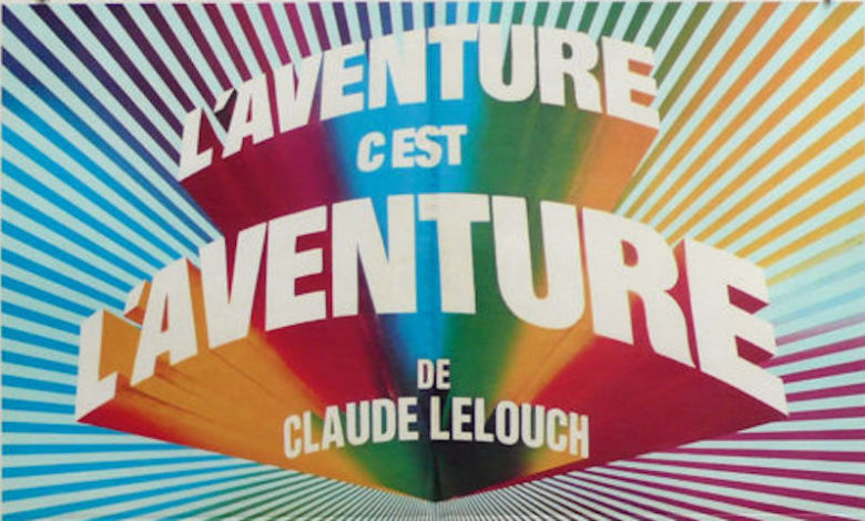Photo of L'aventure c'est l'aventure de Claude Lelouch.